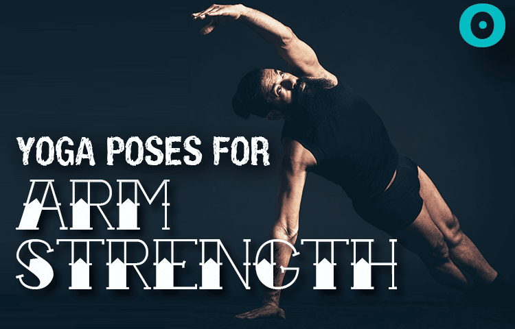 yoga for arm strength