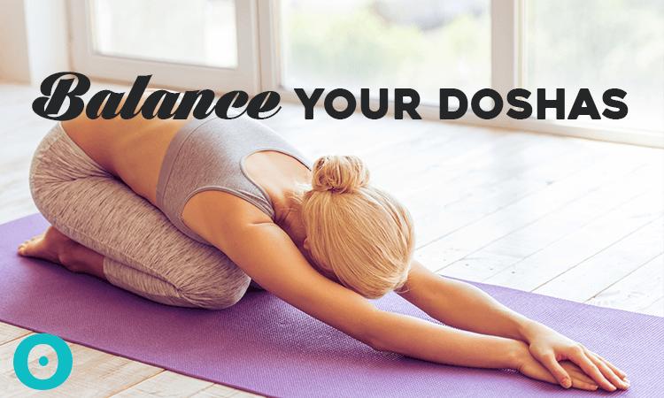 balance your doshas