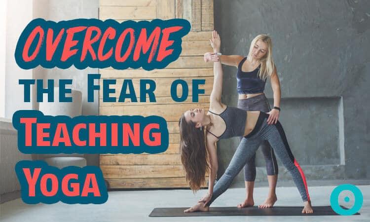 fear of teaching yoga