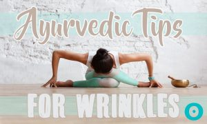 Simple and Effective Ayurvedic Remedies for Anti-Aging