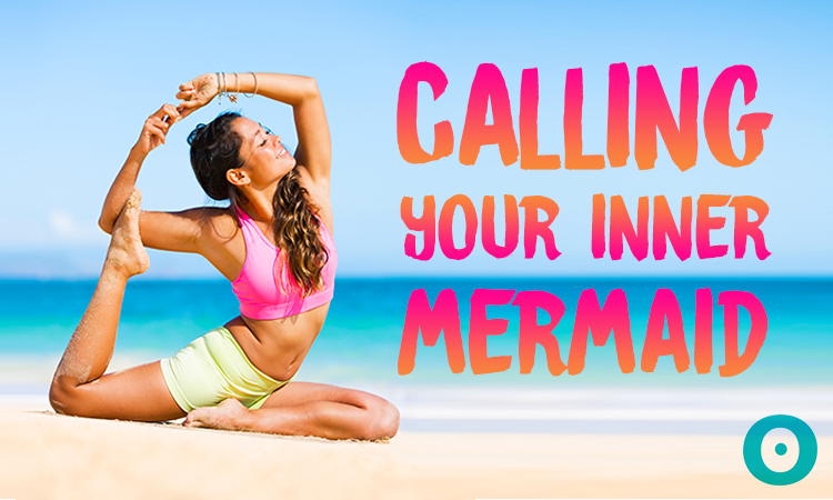 calling your inner mermaid