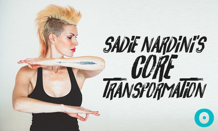 sadie nardini's core transformation