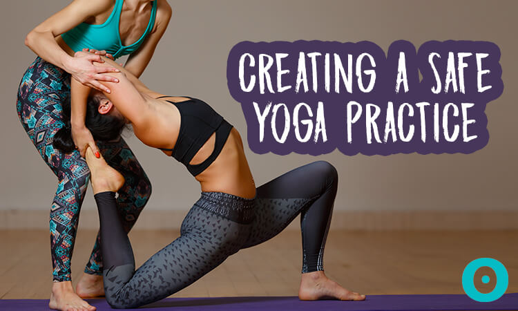 creating a safe yoga practice