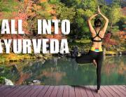 fall into ayurveda
