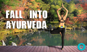 fall into ayurveda