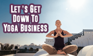 get down with yoga business