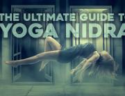 ultimate guide to yoga nidra