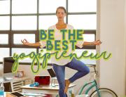 be the best yogipreneur