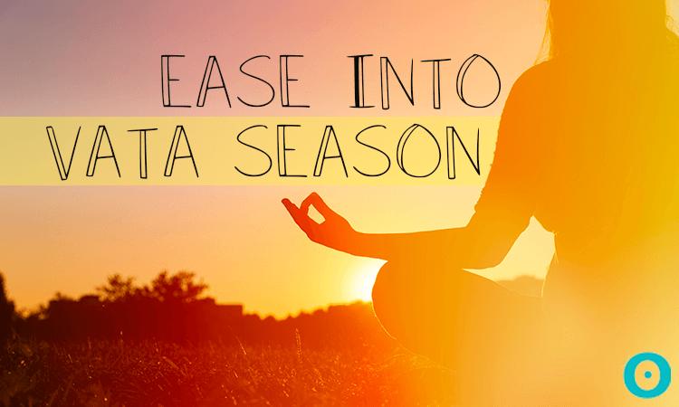 vata season