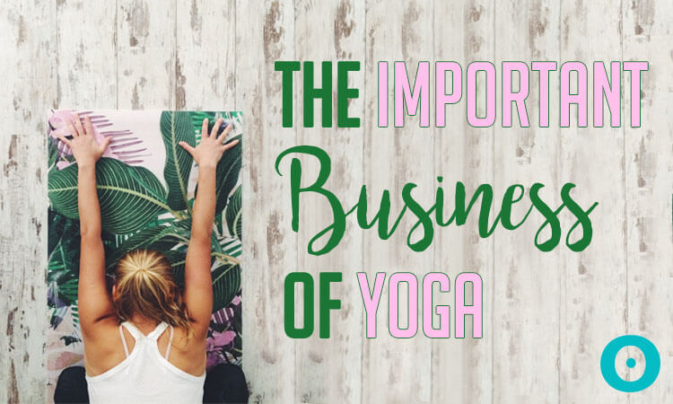 11 Important Things I Wish I Knew Before Starting a Yoga Business