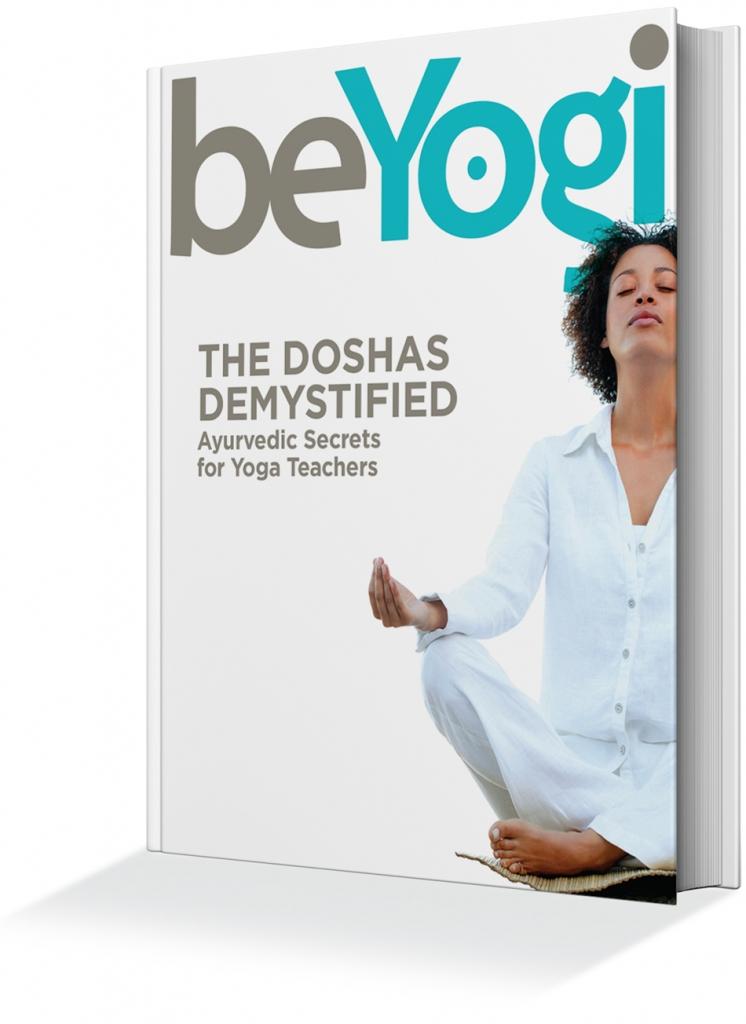 The Doshas Ebook: Ayurvedic Secrets for Yoga Teachers