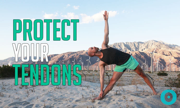 How to Prevent a Tendon Injury in Your Yoga Practice