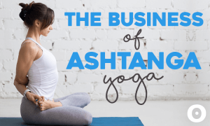 The Business of Ashtanga Yoga